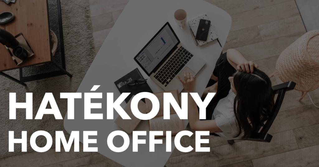 Hatékony Home Office
